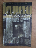 William Faulkner - As I lay dying