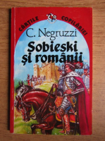 Anticariat: Constantin Negruzzi - Sobieski si romanii