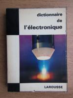 Anticariat: Dictionnaire de l'electronique