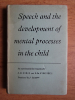 Anticariat: F. Ia. Yudovich - Speech and the development of mental processes in the child