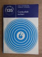 Anticariat: Ioan Niederkorn - Combustibilii nucleari