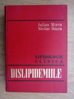 Iulian Mincu, Nicolae Hancu - Lipidologie clinica. Dislipidemiile