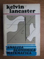 Kelvin Lancaster - Analiza economica matematica