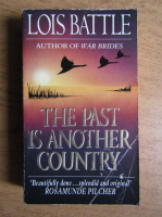 Anticariat: Lois Battle - The past is another country