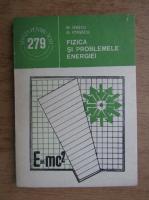 Anticariat: Marin Ivascu, George Ionescu - Fizica si problemele energiei