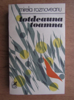 Anticariat: Mirela Roznoveanu - Totdeauna toamna