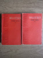Anticariat: Nicolae Balcescu - Opere alese (2 volume)