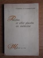 Anticariat: P. Kissel - Placebos et effet placebo en medecine