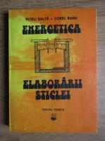 Anticariat: Petru Balata - Energetica elaborarii sticlei