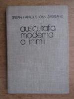 Stefan Haragus - Auscultatia moderna a inimii