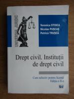 Anticariat: Veronica Stoica - Drept civil. Institutii de drept civil