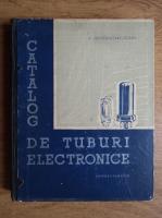 Anticariat: A. Georgescu - Catalog de tuburi electronice
