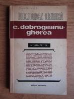 Anticariat: C. Dobrogeanu-Gherea interpretat de (Biblioteca Critica)