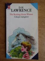 D. H. Lawrence - Calutul castigator (editie bilingva romana-engleza)