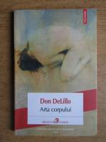 Don DeLillo - Arta corpului