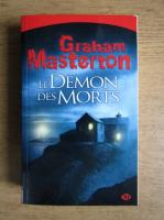 Graham Masterton - Le demon des morts