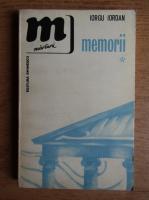 Iorgu Iordan - Memorii (volumul 1)