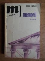 Iorgu Iordan - Memorii (volumul 3)