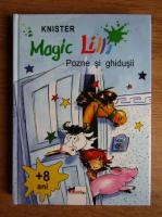 Knister - Magic Lilli. Pozne si ghidusii