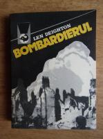 Anticariat: Len Deighton - Bombardierul (volumul 2)