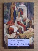 Anticariat: Liviu Rebreanu - Ciuleandra. Povestiri