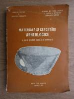 Anticariat: Materiale si cercetari arheologice