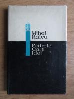 Anticariat: Mihai Ralea - Portrete. Carti. Idei