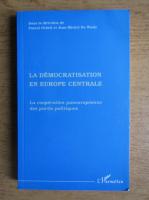 Pascal Delwit - La democratisation en Europe Centrale