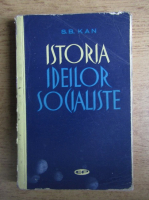 Anticariat: S. B. Kan - Istoria ideilor socialiste
