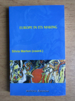 Anticariat: Silvia Marton - Europe in its making a unifying perception on Europe