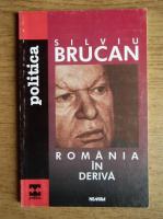 Anticariat: Silviu Brucan - Romania in deriva