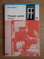 Anticariat: Sylviu Comanescu - Procesul pozitiv, alb-negru (volumul 1)