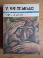 Anticariat: Vasile Voiculescu - Capul de zimbru (volumul 1)