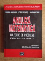 Virginia Atanasiu - Analiza matematica. Culegere de probleme pentru anul II (2001)