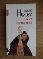 Anticariat: Aldous Huxley - Punct contrapunct