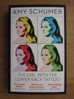 Anticariat: Amy Schumer - The girl with the lower back tattoo