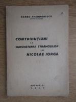 Barbu Theodorescu - Contributiuni la cunoasterea strsamosilor lui Nicolae Iorga (1947)