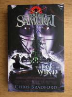 Chris Bradford - Young samurai, the ring of wind