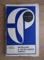Anticariat: D. Draghici, C. Ungureanu - Micoplasme si micoplasmoze animale