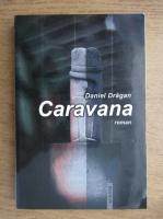 Daniel Dragan - Caravana