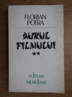 Anticariat: Florian Potra - Aurul filmului. Opere evocand prezentul (volumul 2)