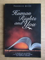 Anticariat: Frederick Quinn - Human rights and you