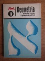 Anticariat: G. Girard, C. Thierce - Alef geometrie. Geometrie in spatiu si geometrie descriptiva. IV