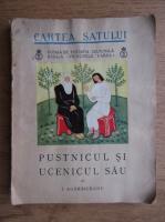 Ion Agarbiceanu - Pustnicul si ucenicul sau (1938)