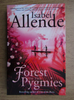 Anticariat: Isabel Allende - Forest of the pygmies