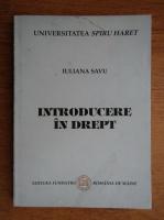 Anticariat: Iuliana Savu - Introducere in drept