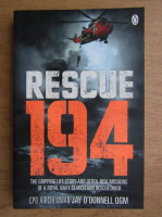 Anticariat: Jay ODonnell - Rescue 194