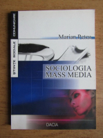 Marian Petcu - Sociologia mass media