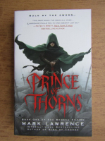 Anticariat: Mark Lawrence - Prince of thorns