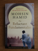 Mohsin Hamid - The reluctant fundamentalist